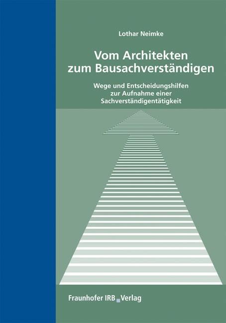 Vom architekten zum bausachverst ndigen neimke b cher for Studium zum architekten