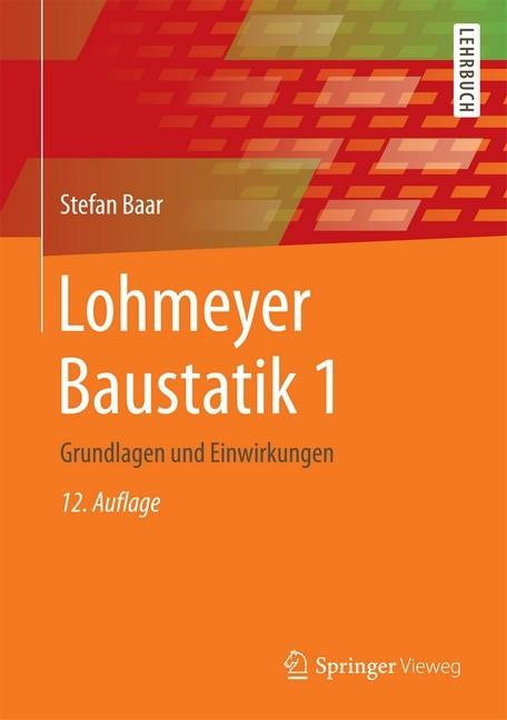 Lohmeyer baustatik 1 baar b cher din normen zu bau for Baustatik grundlagen
