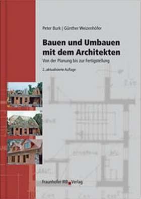 bauen und umbauen mit dem architekten burk weizenh fer b cher din normen zu bau. Black Bedroom Furniture Sets. Home Design Ideas
