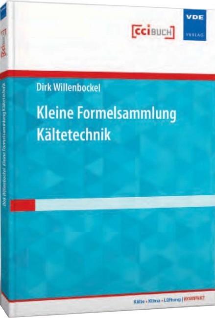 Kleine formelsammlung k ltetechnik willenbrock b cher for Baustatik formelsammlung