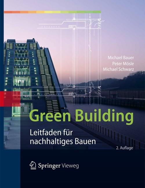 green building bauer m sle schwarz b cher din normen zu bau architektur baurecht. Black Bedroom Furniture Sets. Home Design Ideas