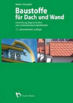 baustoffe f252r dach und wand holzapfel b252cher amp din