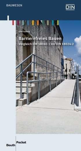 Barrierefreies bauen vergleich din 18040 1 mit din 18024 for Barrierefreies bauen