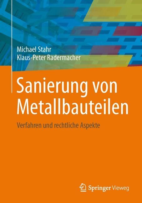 Bestandsschutz Baurecht Sanierung : sanierung von metallbauteilen stahr b cher din ~ Lizthompson.info Haus und Dekorationen