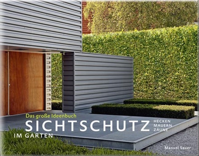 Sichtschutz Im Garten Sauer Bucher Din Normen Zu Bau