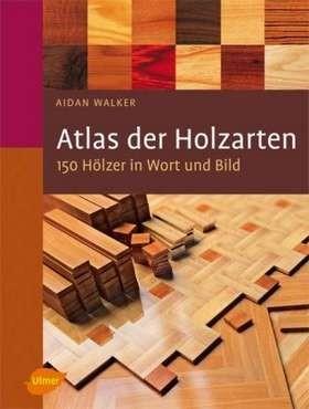 Atlas Der Holzarten Walker Bücher Din Normen Zu Bau