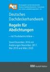 Regeln für Abdichtungen - mit Flachdachrichtlinie