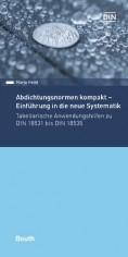 Abdichtungsnormen kompakt - Einführung in die neue Systematik