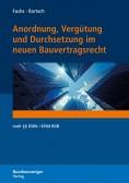 Anordnung, Vergütung und Durchsetzung im neuen Bauvertragsrecht