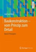 Baukonstruktion - vom Prinzip zum Detail. Band 4