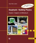 Bauphysik / Building Physics