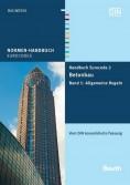 Normen-Handbuch Eurocode 2 - Betonbau. Band 1: Allgemeine Regeln