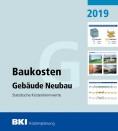 BKI Baukosten Gebäude Neubau 2019