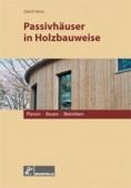 Passivhäuser in Holzbauweise