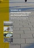 Schäden an Flächenbefestigungen aus Betonpflaster II