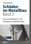 Schäden im Metallbau. Band 3