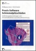 Praxis-Software Schimmelpilzschäden. CD-ROM