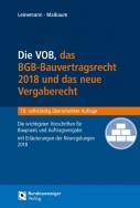 Die VOB, das BGB-Bauvertragsrecht und das neue Vergaberecht