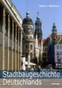 Stadtbaugeschichte Deutschlands