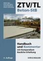ZTV/TL Beton-StB. Handbuch und Kommentar
