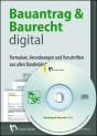 Bauantrag und Baurecht digital. CD-ROM