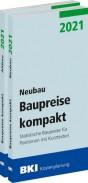 BKI Baupreise kompakt 2021 - Gesamtpaket: Neubau + Altbau