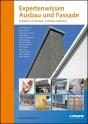 Expertenwissen Ausbau und Fassade