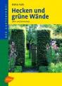 Hecken und grüne Wände. Lärm- und Sichtschutz