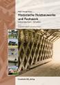 Historische Holzbauwerke und Fachwerk, Instandsetzen - Erhalten