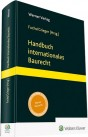Handbuch internationales Baurecht