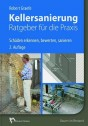 Kellersanierung - Ratgeber für die Praxis