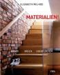 Materialien! Wände, Böden, Oberflächen