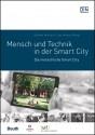Mensch und Technik in der Smart City