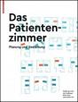 Das Patientenzimmer