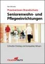 Praxiswissen Brandschutz Seniorenwohn- und Pflegeeinrichtungen