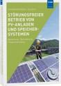 Störungsfreier Betrieb von PV-Anlagen und Speichersystemen