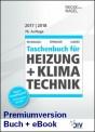 Recknagel Taschenbuch für Heizung + Klimatechnik 2017/2018. Buch + eBook