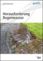 Herausforderung Regenwasser