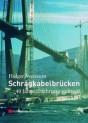 Schrägkabelbrücken. 40 Jahre Erfahrung weltweit