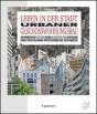 Leben in der Stadt: Urbaner Geschosswohnungsbau