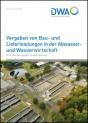 Vergaben von Bau- und Lieferleistungen in der Abwasser- und Wasserwirtschaft