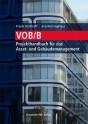 VOB/B - Projekthandbuch für das Asset- und Gebäudemanagement