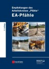"Empfehlungen des Arbeitskreises ""Pfähle"". EA-Pfähle 2012"