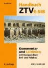 Handbuch ZTV E-StB Kommentar