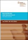 Technik im Holzbau. Bauordnung und Bauaufsicht, Grundlagen