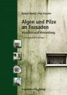 Algen und Pilze an Fassaden