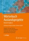 Wörterbuch Auslandsprojekte Deutsch-Englisch