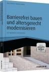 Barrierefrei bauen und altersgerecht modernisieren