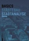 Basics Städtebau Stadtanalyse