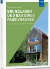 Grundlagen und Bau eines Passivhauses